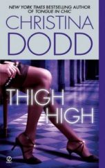 Christina Dodd THIGH HIGH