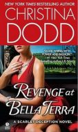 Christina Dodd REVENGE AT BELLA TERRA